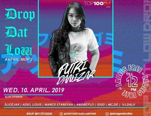 DROP DAT LOW Wednesday, 10 April 2019